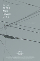 Palm Trees and Power Lines (2018)<br /> POSTER ART<br /> *Filmstill - Editorial Use Only*<br /> CAP/MFS<br /> Image supplied by Capital Pictures