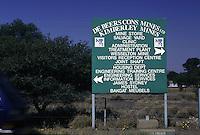 SUDAFRICA - Kimberley, miniera di diamanti di Bultfontein ( Miniere De Beers) cartello indicativo