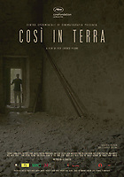 Cosi in terra (2018)<br /> POSTER ART<br /> *Filmstill - Editorial Use Only*<br /> CAP/MFS<br /> Image supplied by Capital Pictures