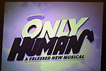 "Signage for the ""Only Human - A #Blessed New Musical"" Sneak Peek at The Yard Herald Square on September 17, 2019 in New York City."