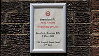 A sign outside the main entrance confirms its the final fixture to be played at Griffin Park during Brentford vs Swansea City, Sky Bet EFL Championship Play-Off Semi-Final 2nd Leg Football at Griffin Park on 29th July 2020