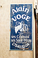 Sign Alain Voge his wine cellar Cornas Saint Peray Alain Voge, Cornas, Ardeche, Ardèche, France, Europe