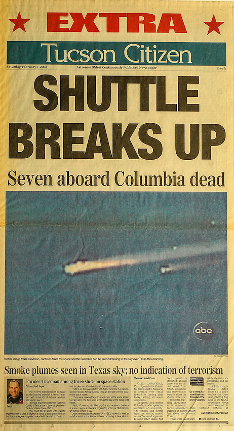 This is the Tucson Citizen front page for February 1, 2003, when the Space Shuttle Columbia exploded.