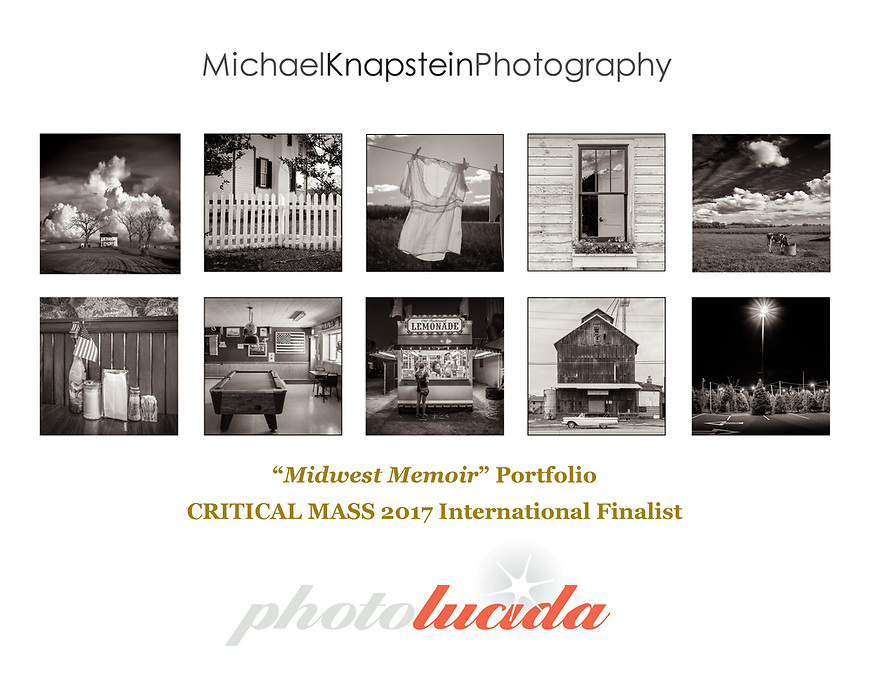 "Michael Knapstein's ""Midwest Memoir"" portfolio was selected as a Critical Mass Finalist by Photolucida (Portland, Oregon). The portfolio was selected as one of the Top 200 in the world."