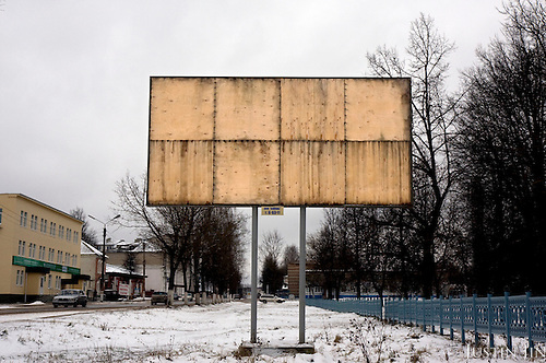 An empty billboard in the town of Ludinovo, near the city of Kaluga southwest of Moscow. .Picture by Justin Jin.