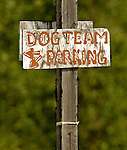 Dog Sled parking Sign - The Forks Roadhouse. - Petersville Road 20 miles from Trapper Creek.    Bob Gathany photo.