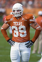 09 September 2006: Texas defender Brian Robison pauses between warmups prior to the Longhorns 24-7 loss to the Ohio State Buckeyes at Darrell K Royal Memorial Stadium in Austin, TX.