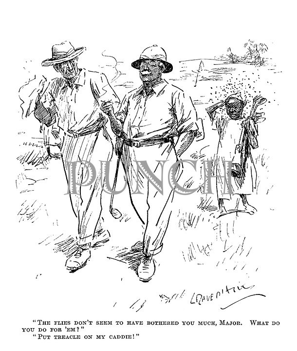"""The flies don't seem to have bothered you much, Major. what do you do for 'em?"" ""Put treacle on my caddie!"" (a colonial army officer takes a round of golf in Africa)"