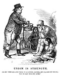 "Union is Strength. John Bull. ""Here are a few things to go on with, brother, and I'll soon put you in a way to earn your own living.""."