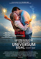 EVERY DAY (2018)<br /> GERMAN POSTER<br /> *Filmstill - Editorial Use Only*<br /> CAP/FB<br /> Image supplied by Capital Pictures