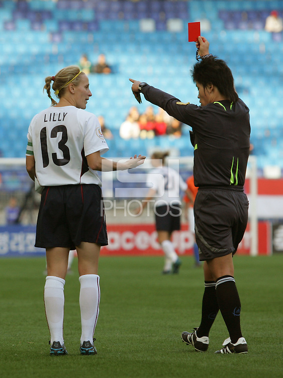 Nov 2, 2006: Suwon, South Korea:  USWNT forward (13) Kristine Lilly is sent off with a red card during the 2nd half at the Peace Queen Cup at Suwon World Cup Stadium. The US defeated the Netherlands, 2-0.