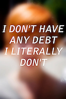 "Anonymous portrait taken in Cambridge, Massachusetts, USA,  paired with text answering the question: How much do you owe?  The project was produced as a look at personal debt for Longshot Magazine #2.  ..The person's response here reads: ""I don't have any debt. I literally don't."""