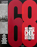 68 Nos Ann?©es Choc, ?âditions Plon, 2008, France