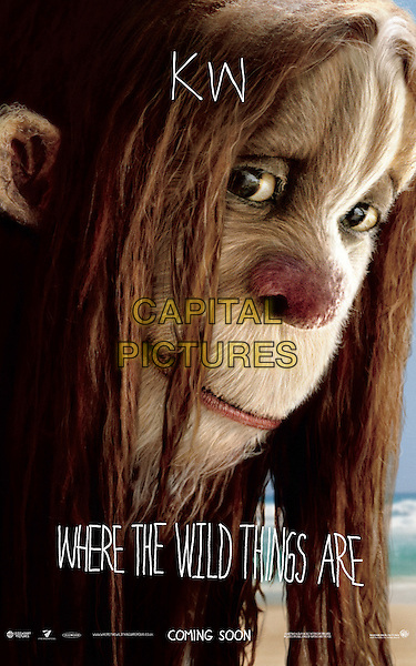 POSTER ART - KW.in Where the Wild Things Are.*Filmstill - Editorial Use Only*.CAP/AWF.Supplied by Capital Pictures.