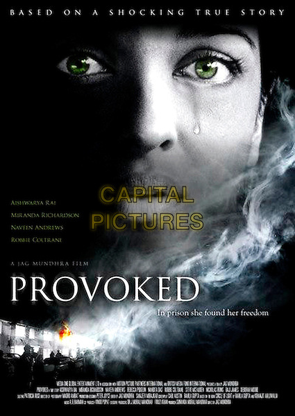 POSTER ART.in Provoked: A True Story .**Editorial Use Only**.CAP/FB.Supplied by Capital Pictures