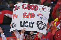 One Chiefs fan displays his sentiments with a sign before the game with the Oakland Raiders at Arrowhead Stadium in Kansas City, Missouri on November 19, 2006. The Chiefs won 17-13.
