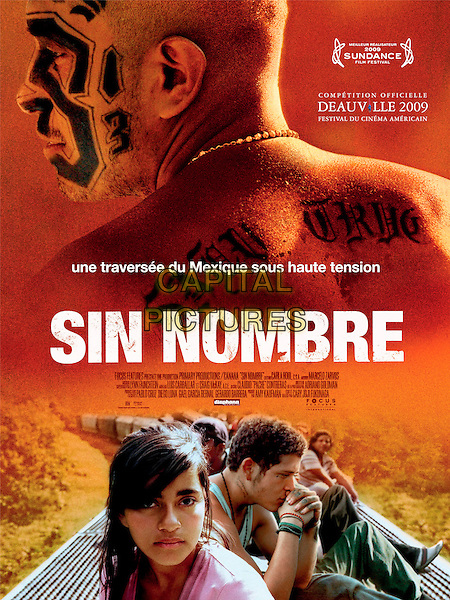 POSTER ART.in Sin Nombre .*Filmstill - Editorial Use Only*.CAP/PLF.Supplied by Capital Pictures.