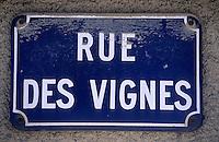 """Europe/France/Champagne-Ardenne/51/Marne/Parc Naturel Régional de la Montagne de Reims/Chigny-les-Roses: Plaque de rue """"Rue des Vignes"""""""