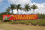 In Cuba, no advertising but politics billboards about Castro, El Che and Hugo Chavez president of Venezuela