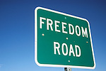 Freedom Road sign in Hawthorn, Nev. The road skirts explosives-laden vehicles around downtown. ..Hawthorn is known as America's Patriotic Home and is home to one of the largest ammunitions storage facilities in the world.