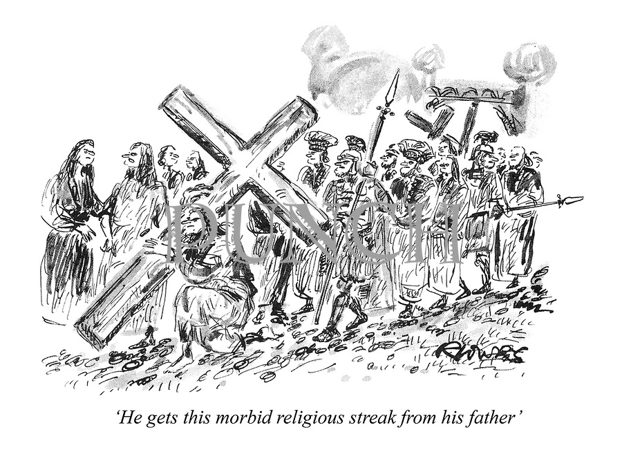 'He gets this morbid religious streak from his father'