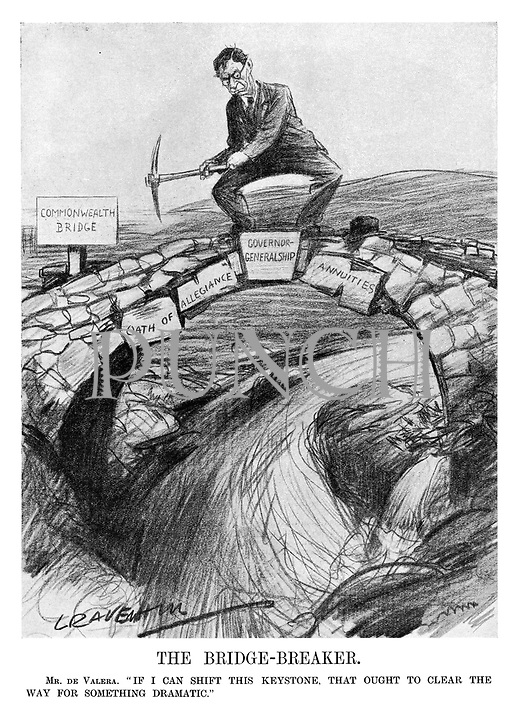 "The Bridge-Breaker. Mr. de Valera. ""If I can shift this keystone, that ought to clear the way for something dramatic."" (de Valera prepares to hack away the Governor-Generalship keystone to the Commonwealth Bridge made up of the Oath of Allegiance and Annuities, while standing on it above a river)"
