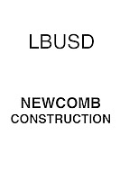 LBUSD Newcomb Construction