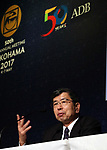 May 4, 2017, Yokohama, Japan -  Asian Development Bank (ADB) president Takehiko Nakao speaks before press for the ADB annual meeting in Yokohama, suburban Tokyo on Thursday, May 4, 2017. ADB started a four-day session for its annual meeting to celebrate the 50th anniversary of the ADB.   (Photo by Yoshio Tsunoda/AFLO) LwX -ytd-