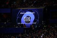 6th November 2019, Paris France; UEFA Champions league football, Paris St German versus Brugges;   VAR display on the large screen