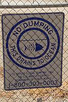 Heal the Bay No Dumping Sign, Tujunga Wash sub watershed San Fernando Valley CA; California,