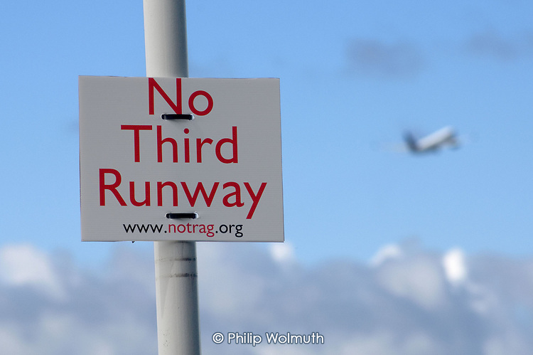 Sign near Heathrow, West London, objecting to plans for a third runway at the airport, already the world's busiest.