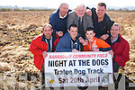 Launching details of the Barraduff Community Field fundraising drive which includes a night at the dogs on April 20th were Vincent Donovan, Michael O'Shea, Liam Warren jnr, Liam Warren, Pa Riordan, Tadg O'Donoghue and Denis Lucey.