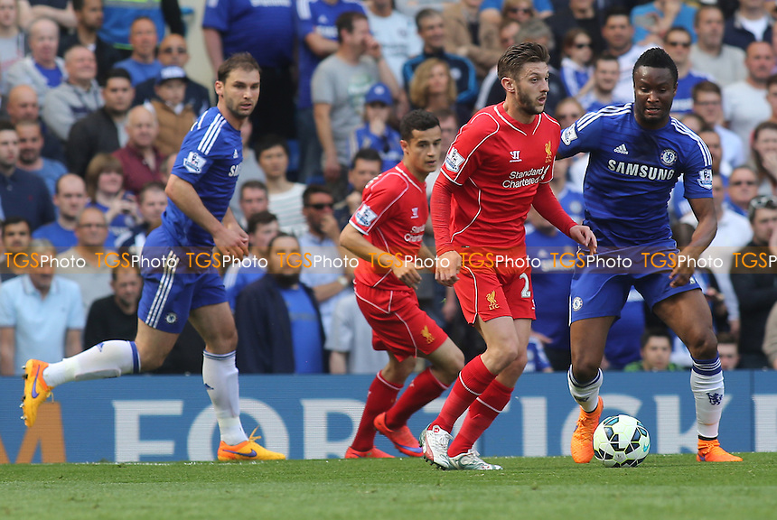 Adam Lallana of Liverpool in possession as Chelsea's Mikel looks on - Chelsea vs Liverpool - Barclays Premier League Football at Stamford Bridge, London - 10/05/15 - MANDATORY CREDIT: Paul Dennis/TGSPHOTO - Self billing applies where appropriate - contact@tgsphoto.co.uk - NO UNPAID USE