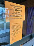 20.03.2020, Innenstadt, Solingen,  GER, NRW, Solingen, Corona Virus, Auswirkungen, <br /> <br /> im Bild / picture shows: <br /> bekannte Sporthallen  sind geschlossen hier OTV Halle <br /> <br /> Foto © nordphoto / Meuter
