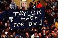 Gillingham fans hold up a banner which reads 'Taylor Made For Division 1' as a reference to Gillingham forward, Robert Taylor during Manchester City vs Gillingham, Nationwide League Division Two Football at Wembley Stadium on 30th May 1999