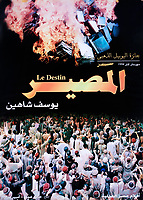 Destiny (1997)<br /> (Al-massir)<br /> POSTER ART<br /> *Filmstill - Editorial Use Only*<br /> CAP/MFS<br /> Image supplied by Capital Pictures