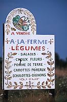 Europe/France/Bretagne/35/Ille-et-Vilaine/Env de Cancale: Enseigne pour une vente de légumes maraichers à la ferme