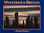 Mysterious Britain. Published by Weidenfeld and Nicolson. 1993.....OUT OF PRINT.