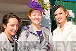 Ladies Day Listowel Races : Pictured at Ladies Day in Listowel ofn Friday last were Christina Dillon, Karina O'Driscoll & Catherine Flynn, Listowel.
