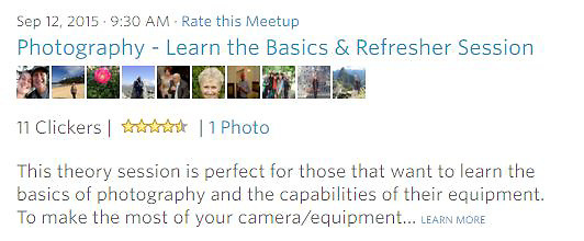 Meetup Workshop- This theory session is perfect for those that want to learn the basics of photography and the capabilities of their equipment. To make the most of your camera/equipment... LEARN MORE<br />
