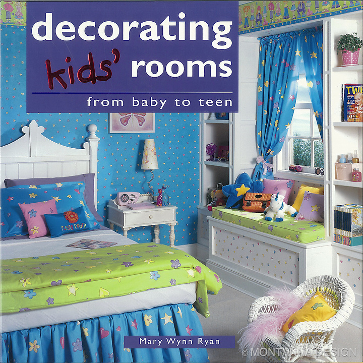 Montanna & Associates designs featured in Decorating Kids' Rooms by Mary Wynn Ryan