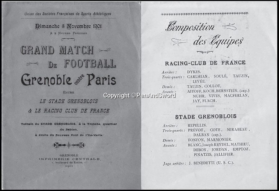 BNPS.co.uk (01202) 558833Pic: PenAndSword/BNPS<br /> <br /> Match day team sheet for Racing club De France vs Stade Grenoblios, 1901.<br /> <br /> The tragic stories of the 90 international rugby players who gave their lives in the Second World War have been told in a poignant new book.<br /> <br /> These days elite rugby players go to war on the pitch, putting their bodies through hell to secure victory, but these heroic ex-internationals went to war for real - for a far greater purpose - never to return. <br /> <br /> Included in their ranks was the grandfather of actor Rory Kinnear, a Russian prince who scored one of England's greatest tries and Scottish international Eric Liddell whose exploits on the track were immortalised in the 1981 Oscar-winning film Chariots of Fire.<br /> <br /> Historian and screenwriter Nigel McCrery, who created the BBC TV series' Silent Witness and New Tricks, has meticulously researched the lives of all these fallen heroes.