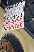Haunted--a feature, not a problem. At least in New Orleans By Art Harman
