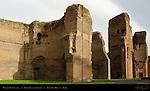 Baths of Caracalla Tepidaria (warm rooms) Aventine Hill Rome