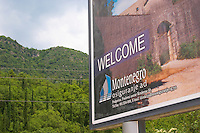 Sign at the border crossing between Croatia and Montenegro saying Welcome to Montenegro. Montenegro, Balkan, Europe.