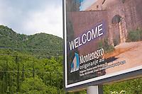 Sign at the border crossing between Croatia and Montenegro saying Welcome to Montenegro. Montenegro, Balkan, Europe.