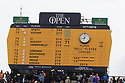 Scoreboard during the final round of the 146th Open Championship played at Royal Birkdale, Southport,  Merseyside, England. 20 - 23 July 2017 (Picture Credit / Phil Inglis)