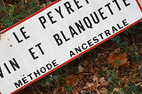 Le Peyret Vin et Blanquette Methode Ancestrale. Traditional method. Limoux. Languedoc. France. Europe.