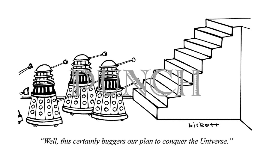 """""""Well, this certainly buggers our plan to conquer the Universe."""""""