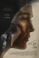All I See Is You (2016) <br /> POSTER ART<br /> *Filmstill - Editorial Use Only*<br /> CAP/FB<br /> Image supplied by Capital Pictures